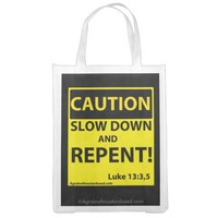 Caution Slow down and repent