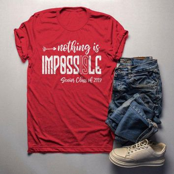 Men's Senior 2019 T Shirt Funny Graduate Tee Nothing Impossible TShirt Graduation Gift Idea Shirts