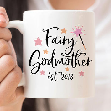 Fairy Godmother Coffee Mug, 11 or 15 Ounce Coffee Cup, Promoted To Godmother, Christening Gift, Godmother Gift, Godmother Mug, Baptism Gift