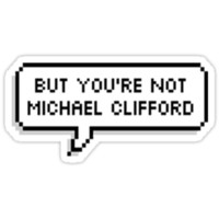 But You're Not Michael Clifford