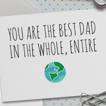 Father's Day Card, Mother's Day Card, Choose your Option, You Are the Greatest Mom/Dad in The Whole, Entire World,  5.5 x 4.25 Inch (A2)