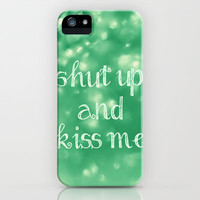 Shut Up and Kiss Me iPhone Case by Beth - Paper Angels Photography