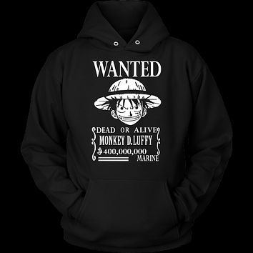 One Piece- Luffy wanted dead or alive -Unisex Hoodie  - TL01407HO