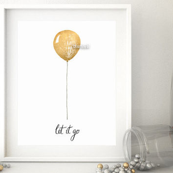 One year anniversary sale: let it go, gold balloon, gold wall art, hand lettered printable. Black friday sale, cyber monday sale -ffp028
