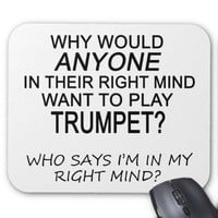 Right Mind Trumpet Mouse Pad