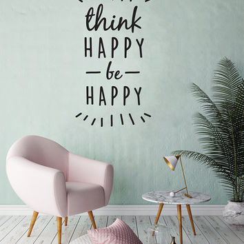 Think Happy Be Happy Wall Decal, Typography Wall Sticker, Kids Sticker, Typography Decal, Nursery Decal, Office Decor, Bedroom Wall Decal