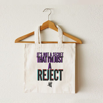 It's not a secret that I'm just a REJECT tote bag - 5SOS - 5 Seconds of Summer-Canvas tote bag-Shopping bag-Ipad bag-Macbook bag-TOT-011