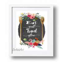 Eat well travel often printable Floral Kitchen decor wooden spoon Women gift Kitchen wall art Kitchen Poster 5x7 8x10 11x14 16x20 DOWNLOAD