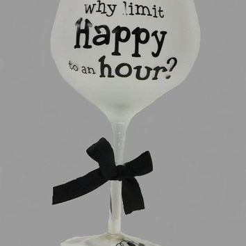 20 oz. Frosted Wine Glasses - Why Limit Happy