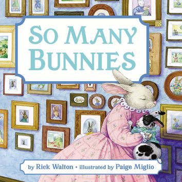 So Many Bunnies Board Book: A Bedtime ABC and Counting Book Board book – January 23, 2018