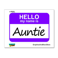 Auntie Hello My Name Is Sticker