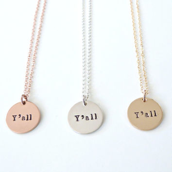Y'all Necklace Country Girl Necklace Southern Necklace Rose gold Necklace Bridesmaid Gift  Country Wedding Personalized Gift Gold Necklace