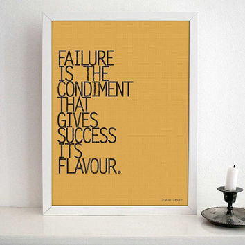 MOTIVATIONAL QUOTE TYPOGRAPHY -Failure is the Condiment that gives Success its flavor by Truman Capote- Typography poster