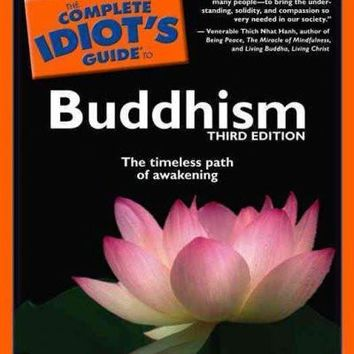 The Complete Idiot's Guide to Buddhism (Idiot's Guides)