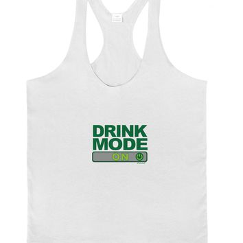 Drink Mode On Mens String Tank Top by TooLoud