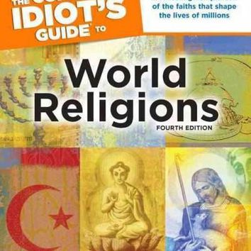 The Complete Idiot's Guide to World Religions (Idiot's Guides)
