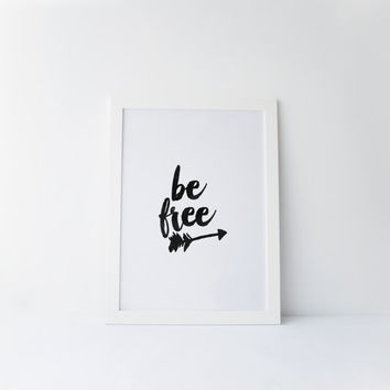 "PRINTABLE Art"" BE FREE"" Motivational Quote,Inspirational Art,Best Words,Watercolor,Typography Wall Art,Home Decor,Office Decor,Instant"