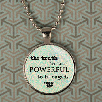 Divergent Truth Quote Pendant Necklace by MagnificentOliver
