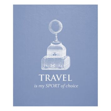 Travel is my Sport Vinatge Globe Fleece Blanket