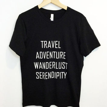 Travel Adventure Wanderlust Serendipity ®  Unisex Vacation T-shirt