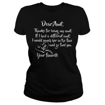 Dear Aunt thanks for being my aunt shirt Ladies Tee