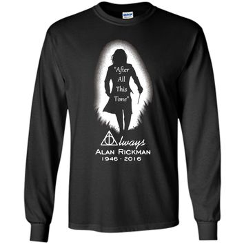 After all this time - Always printing T-Shirt