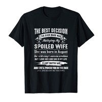 Decision I've Ever Made Was Marrying Spoiled August Wife