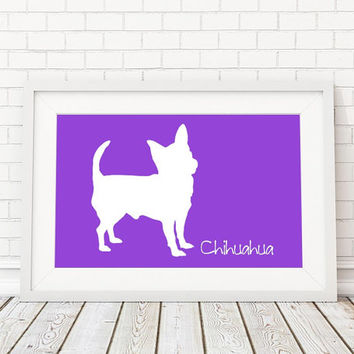 Chihuahua Silhouette Modern Dog Print - Custom Wall Art, Personalized Dog Print, Modern Dog Home Decor, Dog Portrait, Dog Art, Dog Lovers