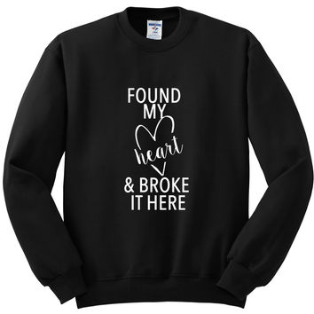 "Ed Sheeran ""Castle on the Hill - Found my heart and broke it here"" Crewneck Sweatshirt"