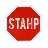 Stahp Sign Sticker | Hot Topic