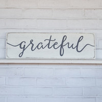 "Grateful sign | wood signs | rustic wall decor | rustic wood signs | white wood sign | 24""x 7.25"""