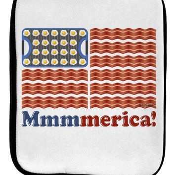 American Breakfast Flag - Bacon and Eggs - Mmmmerica 9 x 11.5 Tablet  Sleeve by TooLoud