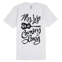 My Life Is A Country Song-Unisex White T-Shirt