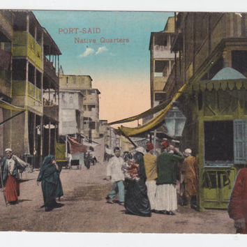 PORT SAID, EGYPT, Vintage Postcard, Native Quarters, Women, Men, Children, Traditional dress, Street, Architecture, 1910s, Cairo Post, 648