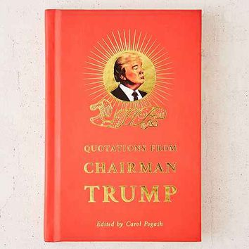 Quotations From Chairman Trump By Carol Pogash