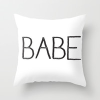 BABE Throw Pillow by Deadly Designer