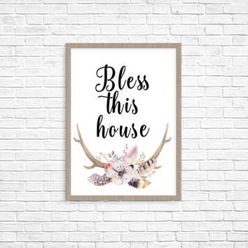 Bless This House, PRINTABLE, quote, inspirational, wall art, wall decor, home decor, antlers, floral, modern, gift idea, INSTANT DOWNLOAD