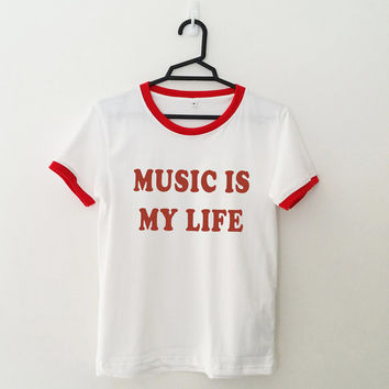 Music is my life t shirt women ladies girls tee top hipster tumblr grunge fun swag dope punk cute teen fashion outfit