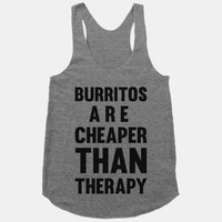 Burritos Are Cheaper Than Therapy