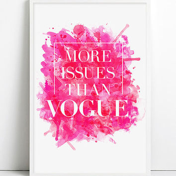 More Issues Than Vogue Fashion Art Print Watercolor Vogue Art High Fashion Poster Paris Home Decor Pink Decors Sexy  Shabby chic Wall Decor