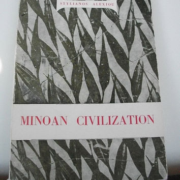 Minoan Civilization - By Stylianos Alexiou- Published 1973- Paperback  - Archaeology - Vintage
