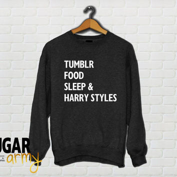 Tumblr food sleep and harry styles sweatshirt, tumblr sweatshirt, teen shirts, tumblr sweater tumblr jumper, food sweater, instagram sweater