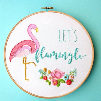 Let's Flamingle Embroidery Hoop Art, Flamingo Decor, Flamingo Party, Flamingo Embroidery Design, Gift For Her, Wall Art,Home Decor