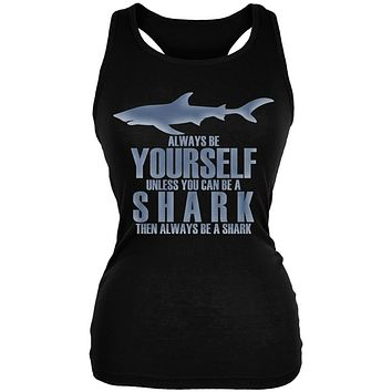 Always Be Yourself Shark Juniors Soft Tank Top