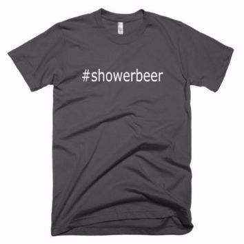 Hashtag Shower Beer Tee