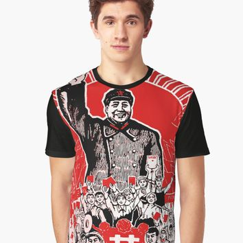 'Chairman Mao Zedong Dare to Teach' Graphic T-Shirt by planetterra