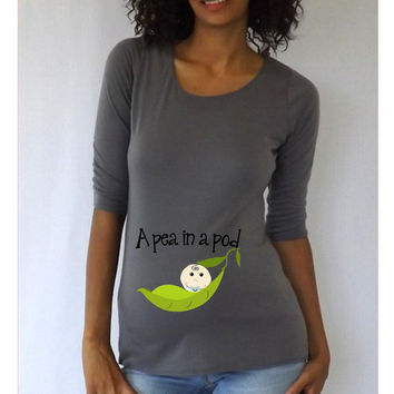 """Funny Maternity Shirt/Top/Tee """" A pea in a pod """"  maternity shirt"""