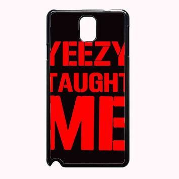 yeezy taught me TristanPiper 3ad82d0e-9e0f-446f-a594-0ef68d5d0536 FOR SAMSUNG GALAXY N