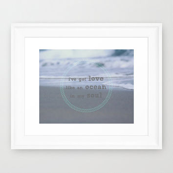 Inspirational Wall Art Print, Ocean Photography, Seashore, Zen Spiritual Art, Home Decor, Love Like An Ocean