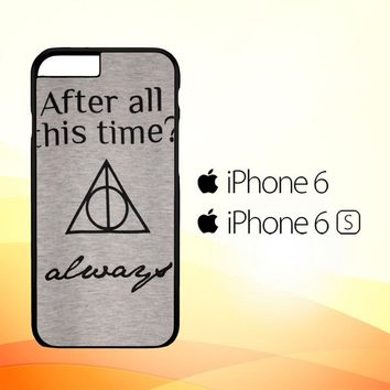 After all this time always quote harry potter iPhone 6|6S Case